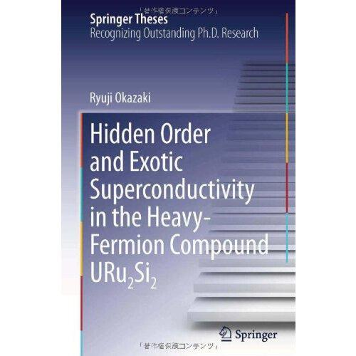 【预订】hidden order and exotic superconductivity in the heavy