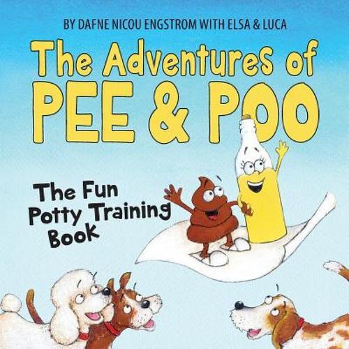 预订 the adventures of pee and poo: the fun potty