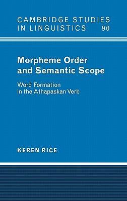 【预售】morpheme order and semantic scope: word formation in