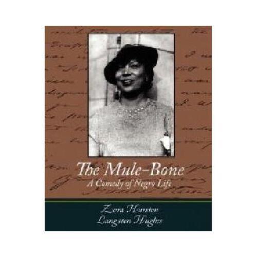 【预订】the mule-bone y9781604243468