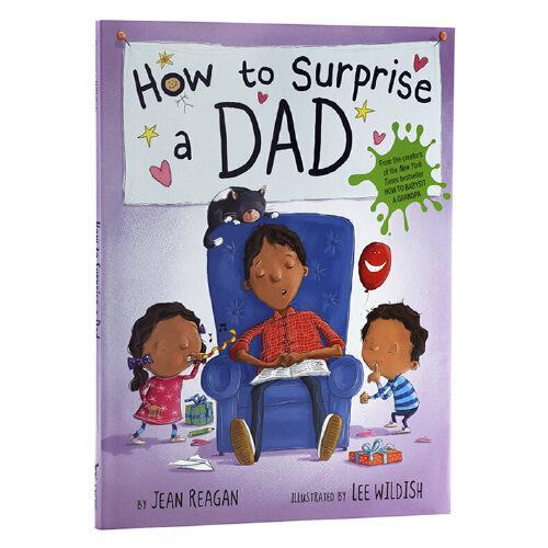 【中商原版】如何让爸爸惊喜 英文原版 how to surprise a dad 纽约