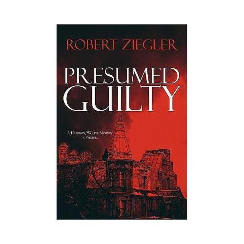 【预订】presumed guilty